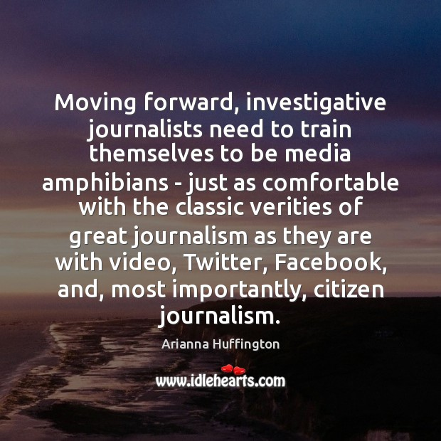 Moving forward, investigative journalists need to train themselves to be media amphibians Image