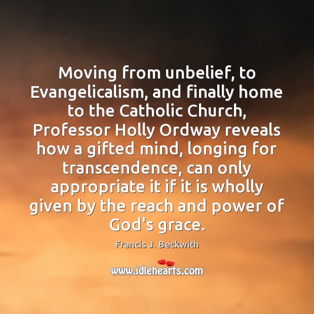 Moving from unbelief, to Evangelicalism, and finally home to the Catholic Church, Image