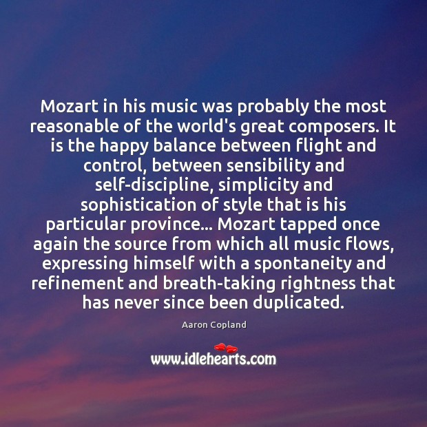 Image, Mozart in his music was probably the most reasonable of the world's