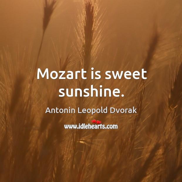 Image, Mozart is sweet sunshine.