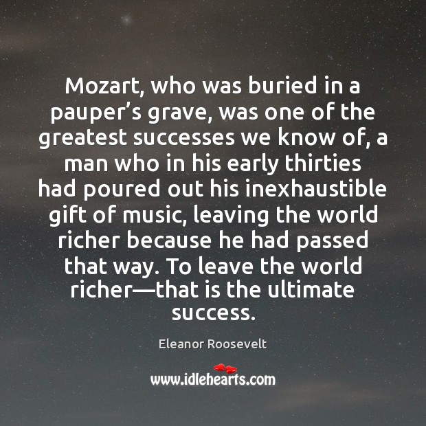 Image, Mozart, who was buried in a pauper's grave, was one of