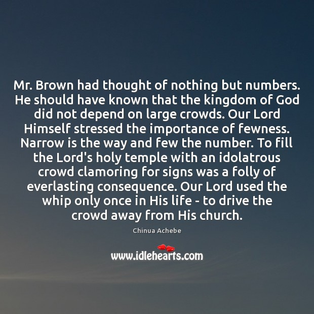 Image, Mr. Brown had thought of nothing but numbers. He should have known