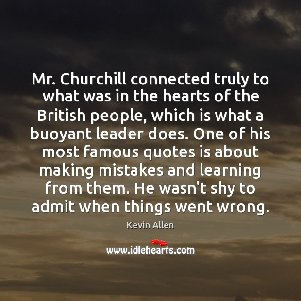 Mr. Churchill connected truly to what was in the hearts of the Image