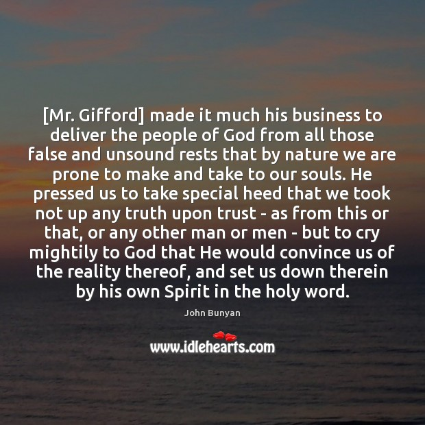 [Mr. Gifford] made it much his business to deliver the people of Image