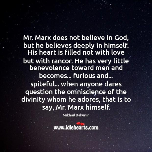 Mr. Marx does not believe in God, but he believes deeply in Image