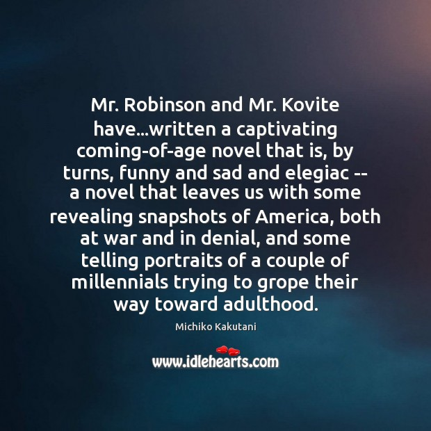 Image, Mr. Robinson and Mr. Kovite have…written a captivating coming-of-age novel that