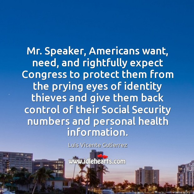 Mr. Speaker, americans want, need, and rightfully expect congress to protect Image