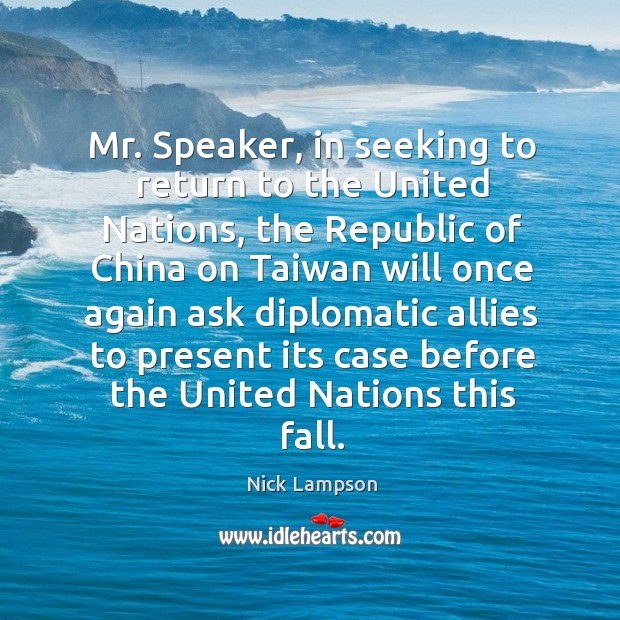 Mr. Speaker, in seeking to return to the united nations Image