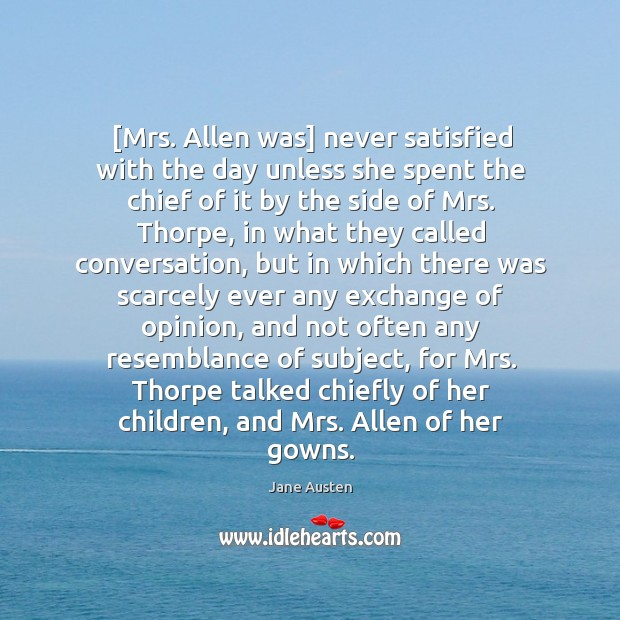 Image, [Mrs. Allen was] never satisfied with the day unless she spent the