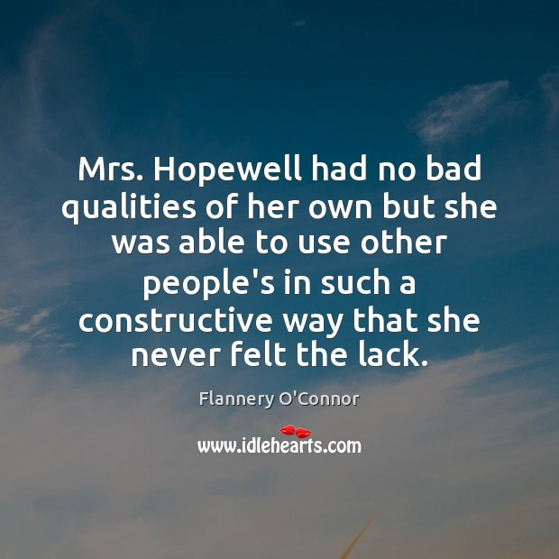 Image, Mrs. Hopewell had no bad qualities of her own but she was