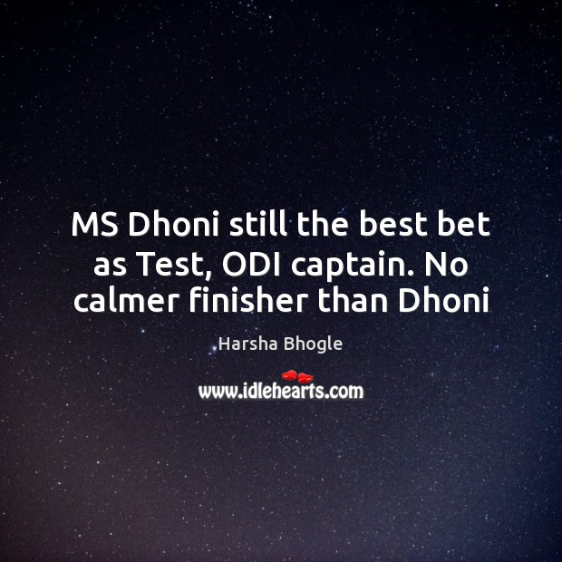 MS Dhoni still the best bet as Test, ODI captain. No calmer finisher than Dhoni Image