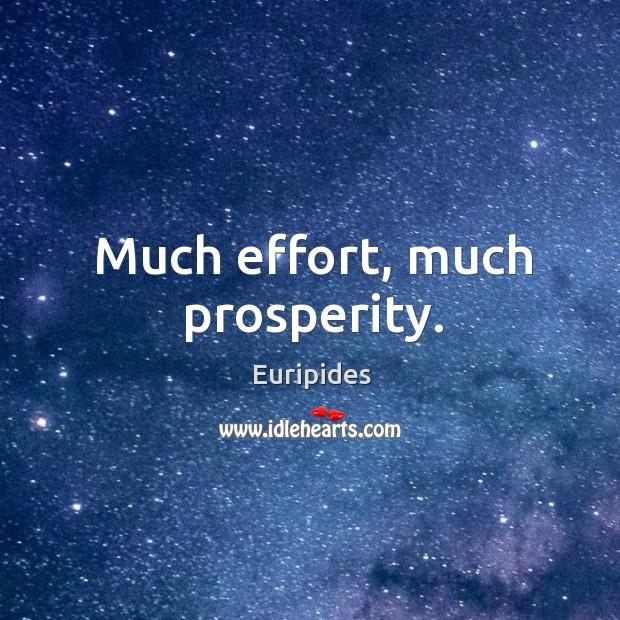 Much effort, much prosperity. Image