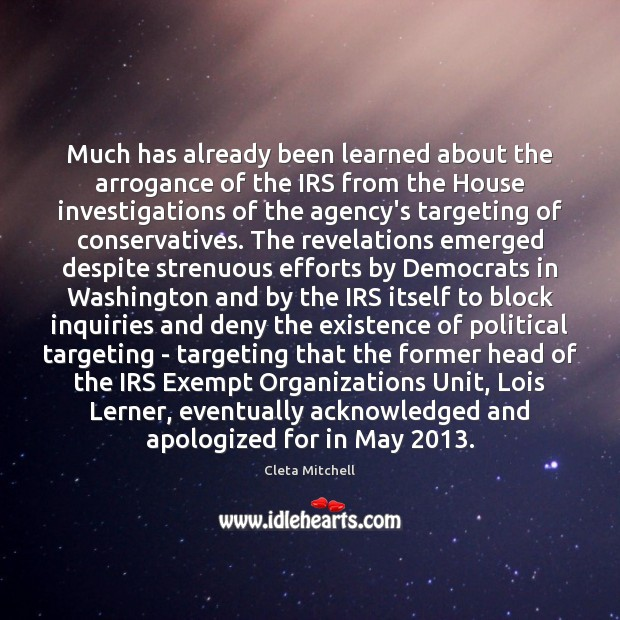 Much has already been learned about the arrogance of the IRS from Image