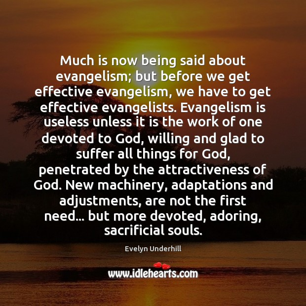 Image, Much is now being said about evangelism; but before we get effective