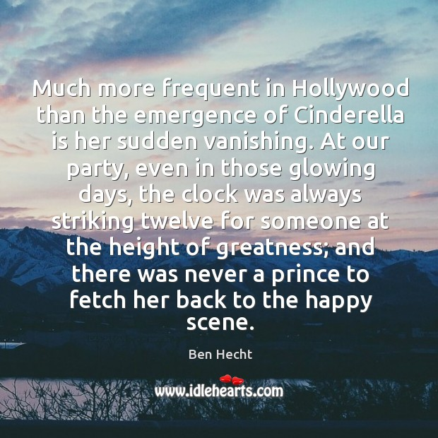 Image, Much more frequent in Hollywood than the emergence of Cinderella is her