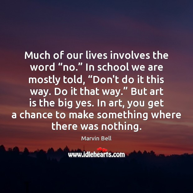 """Much of our lives involves the word """"no."""" In school we are Image"""