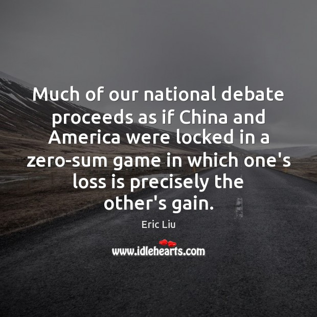 Image, Much of our national debate proceeds as if China and America were