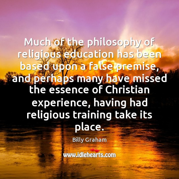 Much of the philosophy of religious education has been based upon a Image