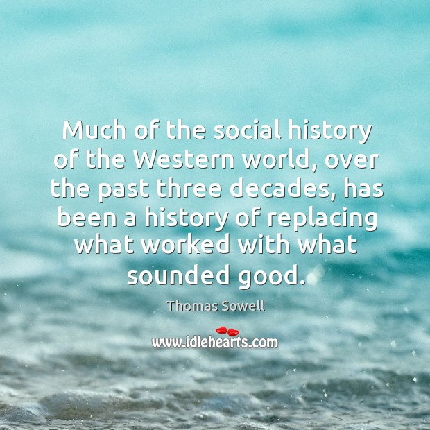 Image, Much of the social history of the western world