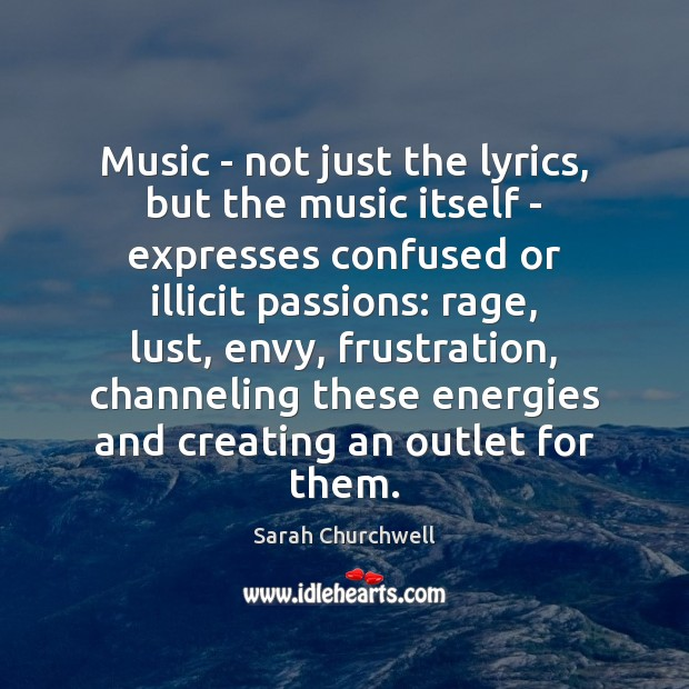 Music – not just the lyrics, but the music itself – expresses Image