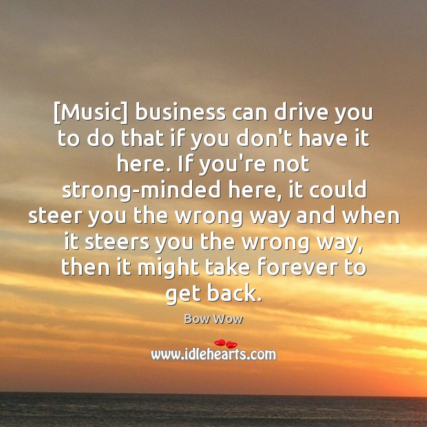 Image, [Music] business can drive you to do that if you don't have