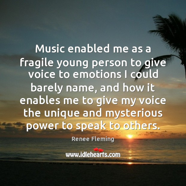 Music enabled me as a fragile young person to give voice to Image