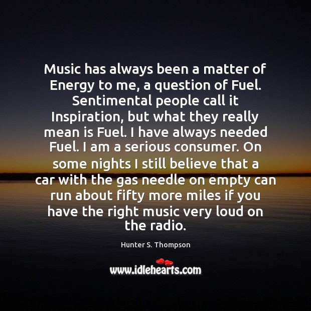 Hunter S Thompson Music Quote: Quotes About Consumer / Picture Quotes And Images On