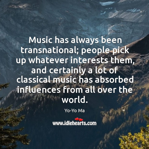 Music has always been transnational; people pick up whatever interests them, and certainly Image