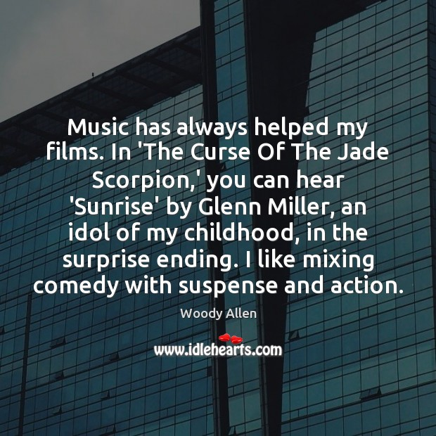 Image, Music has always helped my films. In 'The Curse Of The Jade