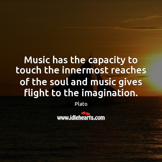 Music has the capacity to touch the innermost reaches of the soul Image