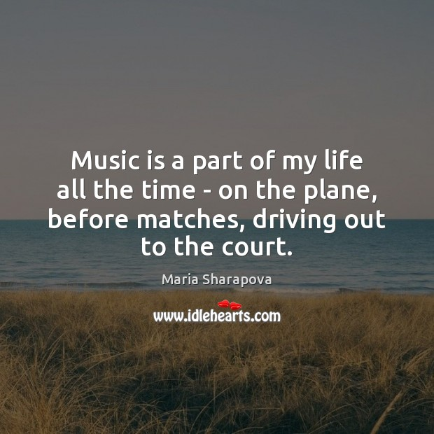 Music is a part of my life all the time – on Image