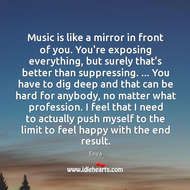 Music is like a mirror in front of you. You're exposing everything, Image