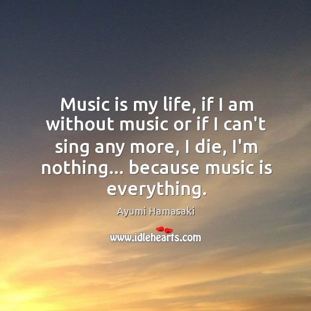 Image, Music is my life, if I am without music or if I