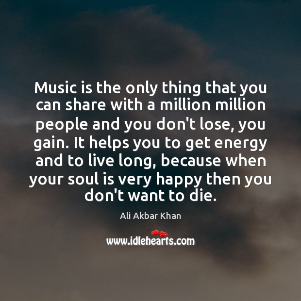 Image, Music is the only thing that you can share with a million
