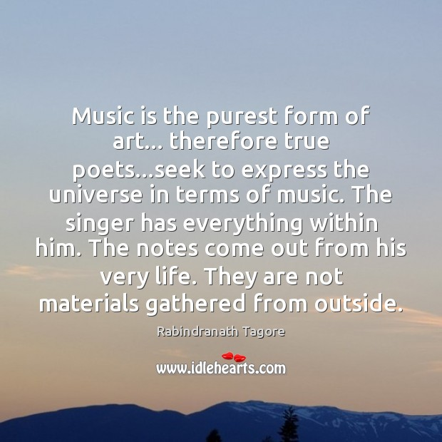 Music is the purest form of art… therefore true poets…seek to Image