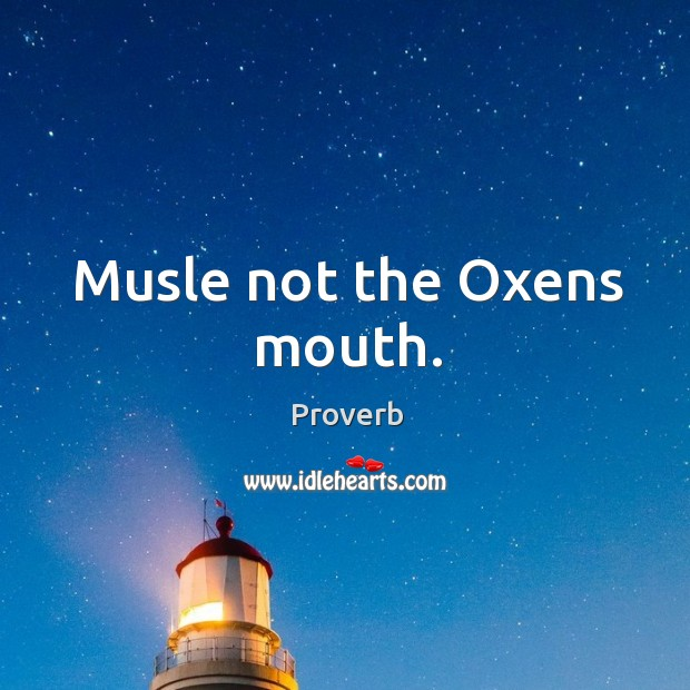 Musle not the oxens mouth. Image