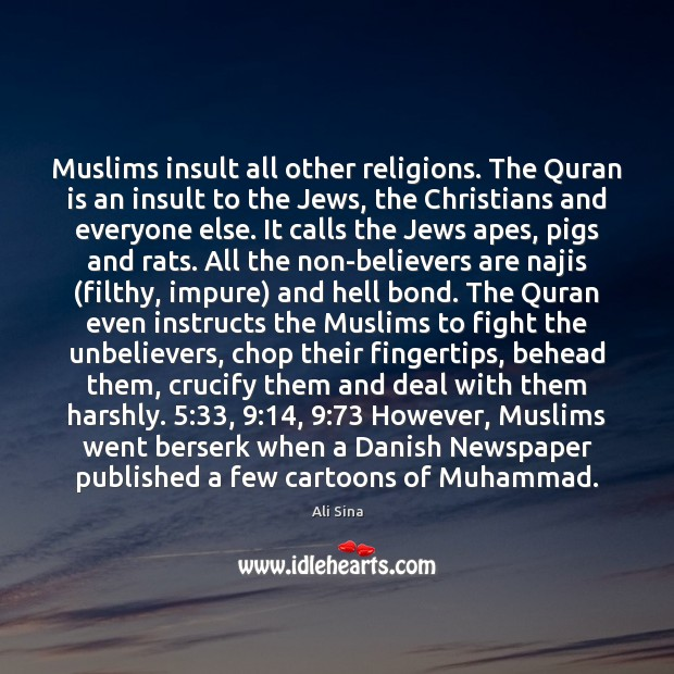 Muslims insult all other religions. The Quran is an insult to the Insult Quotes Image