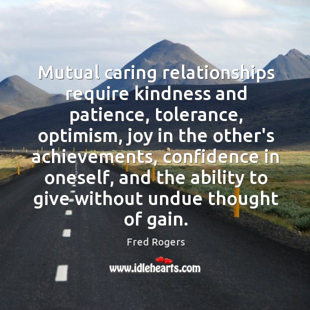 Image, Mutual caring relationships require kindness and patience, tolerance, optimism, joy in the