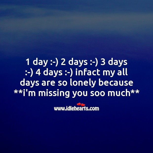 My all days are so lonely Missing You Quotes Image