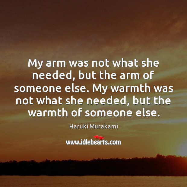 My arm was not what she needed, but the arm of someone Image