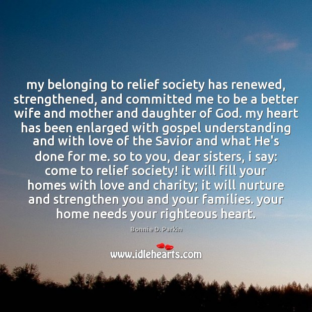 Image, My belonging to relief society has renewed, strengthened, and committed me to