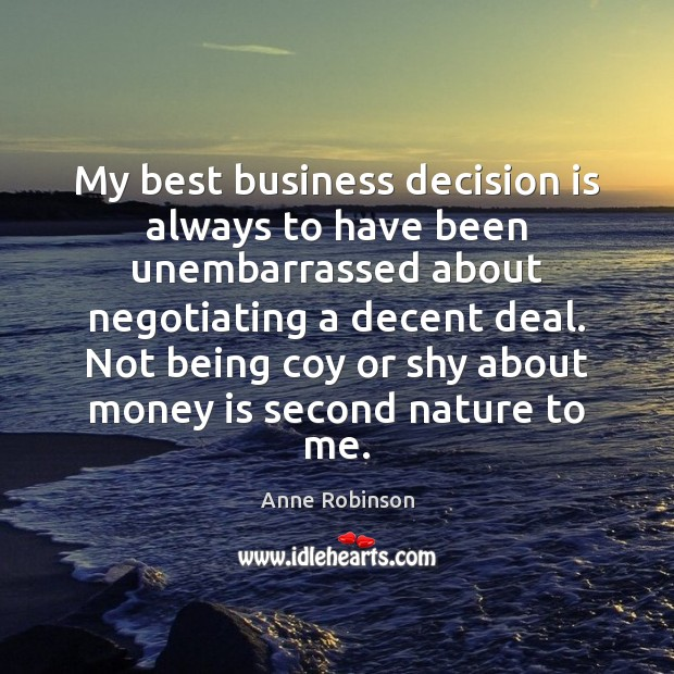 Image, My best business decision is always to have been unembarrassed about negotiating