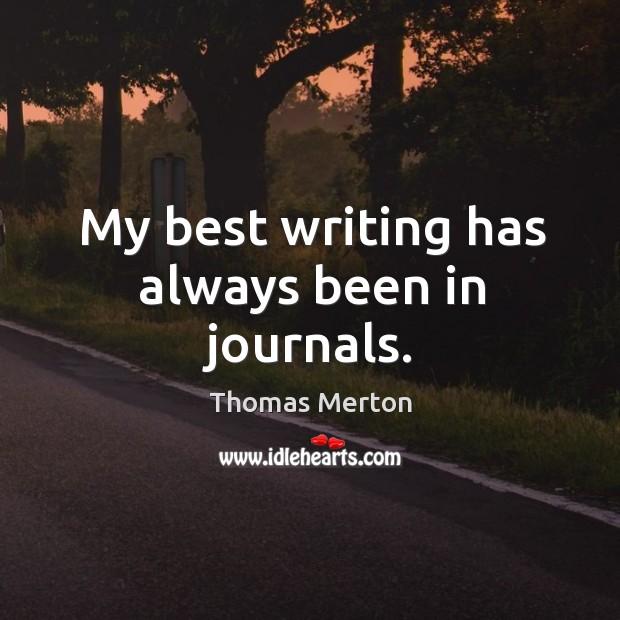 My best writing has always been in journals. Image