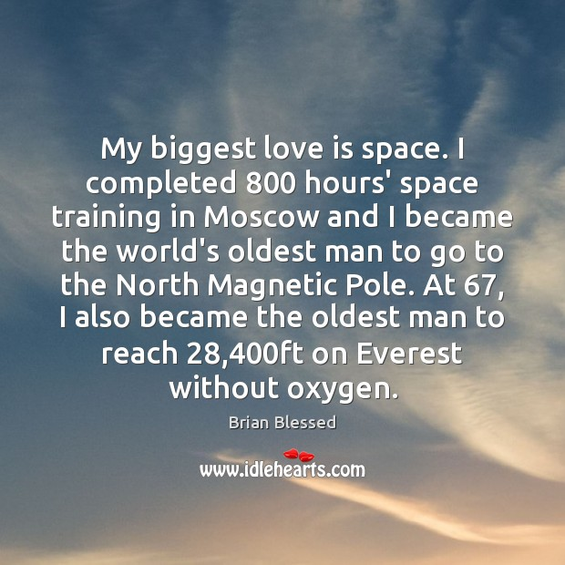 My biggest love is space. I completed 800 hours' space training in Moscow Image