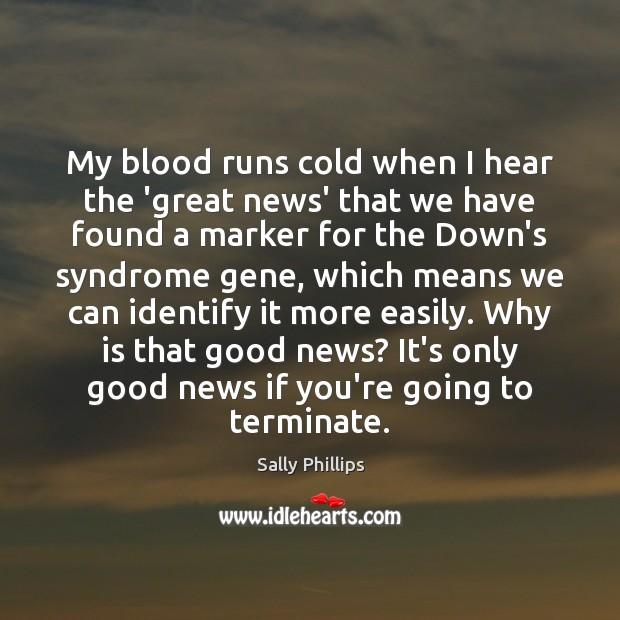 Image, My blood runs cold when I hear the 'great news' that we