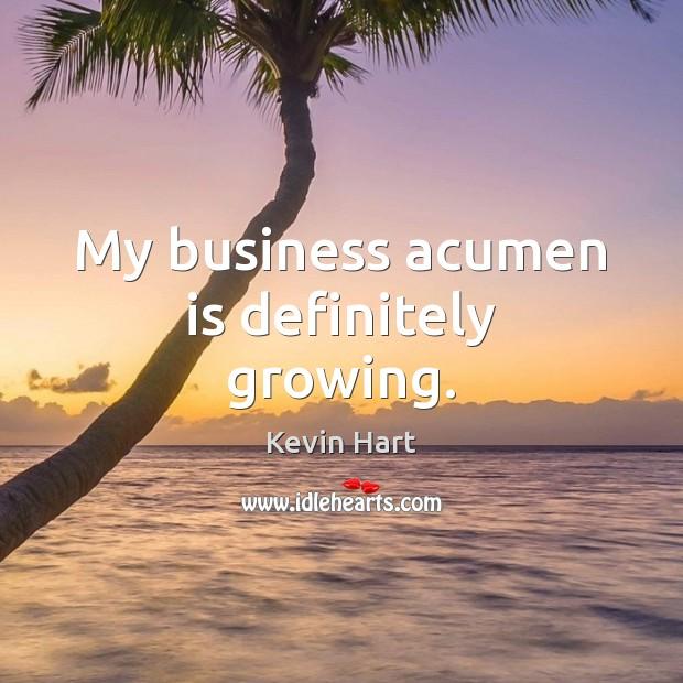 Image, My business acumen is definitely growing.