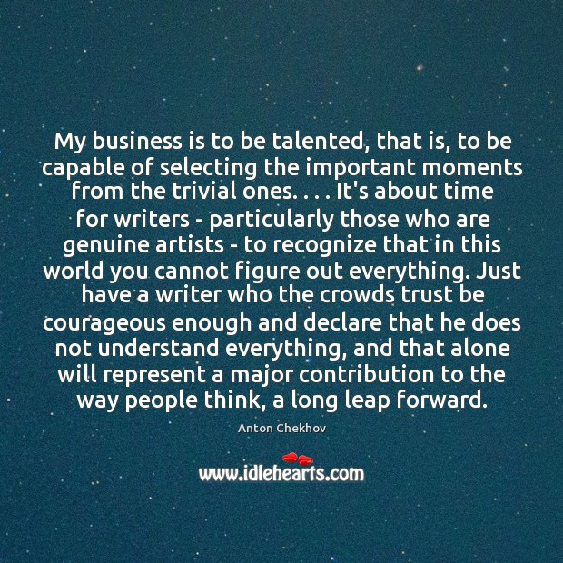 Image, My business is to be talented, that is, to be capable of