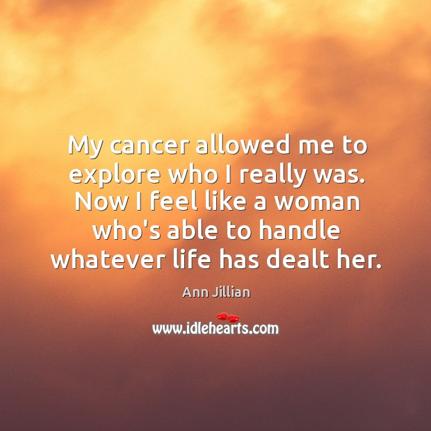 My cancer allowed me to explore who I really was. Now I Image