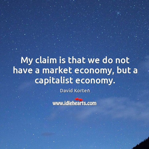 my understanding of market economy The purpose of this paper is to review the book a capitalist manifesto: understanding the market economy and defending liberty by gary wolfram in a time of political.