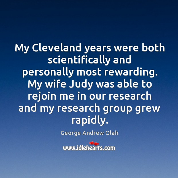 My cleveland years were both scientifically and personally most rewarding. Image